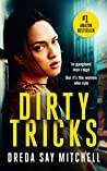 Dirty Tricks: A gripping crime thriller filled with shocking twists (Big Mo Series Book 1)