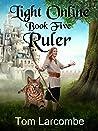 Ruler (Light Online, #5)