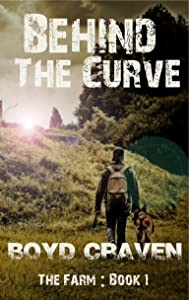 The Farm Book 1: Behind The Curve
