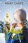 Amish Love Restored At Christmas