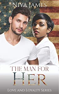 The Man For Her: BWWM Bad Boy Second Chance Romance