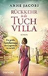 Rückkehr in die Tuchvilla (Die Tuchvilla-Saga 4)