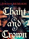 Chant and Crown by Jordan McMakin