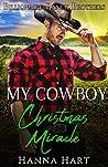 My Cowboy Christmas Miracle (Billionaire Ranch Brothers #7)