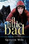 A Little Bad (Big Bad Wolves #3)