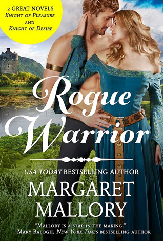 Rogue Warrior: Knight of Desire and Knight of Pleasure (All the King's Men #1-2)