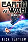 1st to Fight (Earth at War #1)