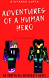 Adventures of a Human Hero Book 6: The War Trilogy