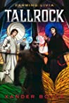 Tallrock (Farming Livia #1)