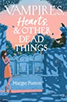 Vampires, Hearts, & Other Dead Things