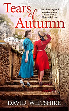 THE TEARS OF AUTUMN heartbreaking and unputdownable World War II historical fiction