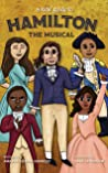 A Kids' Guide to Hamilton the Musical