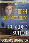 Irish Mail Order Bride And Her Guarded Suitor (A Western Historical Romance Book) (Evergreen Frontier)