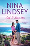 And I Love Her (Bliss Cove, #2)