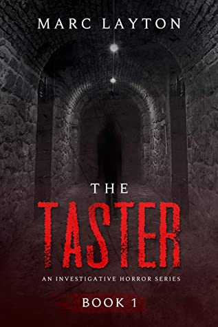 The Taster (An Investigative Horror Series Book 1)