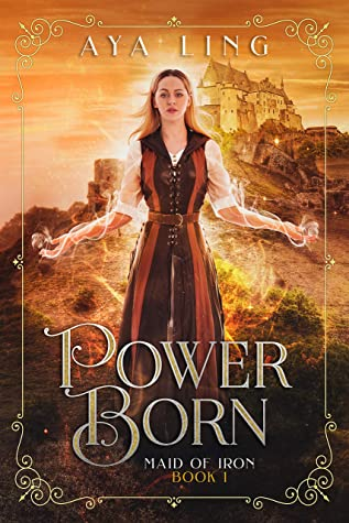 Power Born by Aya Ling