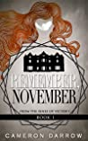 Remember, November (From the Ashes of Victory #1)