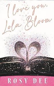 I Love You, Lola Bloom
