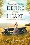Desire of My Heart (Shumard Oak Bend #1)