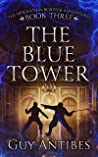 The Blue Tower (The Adventures of Desolation Boxster Book 3)