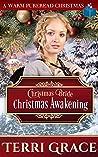 Christmas Bride - Christmas Awakening (Brides For All Season Volume 6 Book 2)