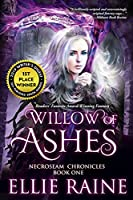 Willow of Ashes (NecroSeam Chronicles, #1)