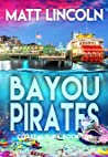 Bayou Pirates (Coastal Fury Book 10)