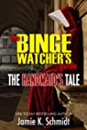 The Binge Watcher...