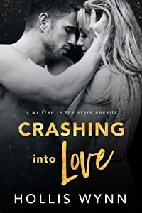Crashing into Love (Written in the Stars #12)