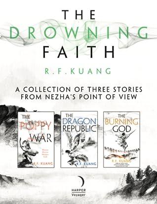 The Drowning Faith (The Poppy War, #2.5)