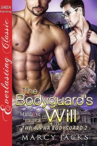 The Bodyguard's Will