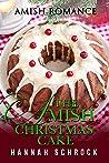 The Amish Christmas Cake