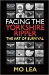 Facing the Yorkshire Ripper: The Art of Survival