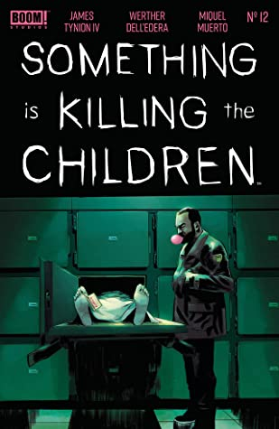 Something is Killing the Children #12