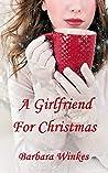 A Girlfriend For Christmas: A Sweet Lesbian Christmas Romance