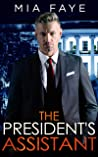 The President's Assistant: An Enemies to Lovers Romance