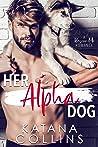 Her Alpha Dog (Rescue Me Book 1)