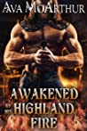 Awakened by his Highland Fire (Tales Of Highland Might #1)