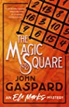 The Magic Square: (A Puzzling Magic Convention Murder) (The Eli Marks Mysteries Book 7)