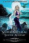 Unpredictable Sirens (Supernatural Shifter Academy, #4)