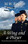 A Wing and a Prayer (Broken Wings Book 1)