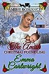 The Amish Christmas Foundling: Amish Romance