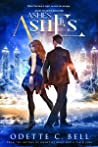 Ashes to Ashes Book One