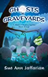 Ghosts 'n Graveyards: A Ghost of Granny Apples Short Story