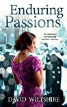 ENDURING PASSIONS an emotional and gripping wartime romance