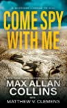 Come Spy With Me (John Sand Book 1)