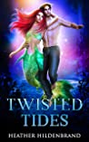 Twisted Tides (Witches of Half Moon Bay Book 7)