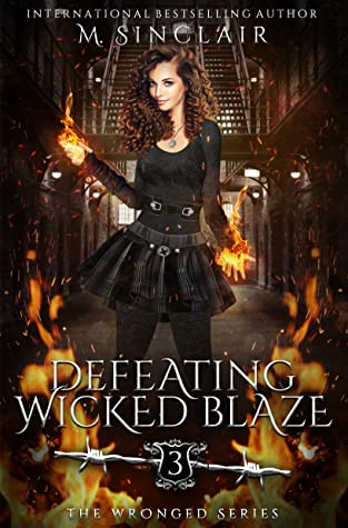 Defeating Wicked Blaze (The Wronged, #3)