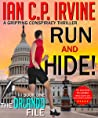 Run and Hide! (The Orlando File – Book One) : A Gripping Conspiracy Thriller