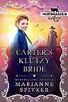 Carter's Klutzy Bride : (Matchmaker's Mix-Up Book 2)